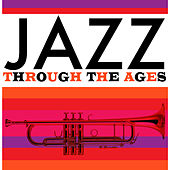 Jazz Through the Ages de Various Artists