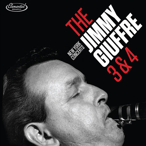 The Jimmy Giuffre 3 & 4: New York Concerts 1965 (Live) by Jimmy Giuffre