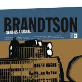 Send Us A Signal by Brandtson