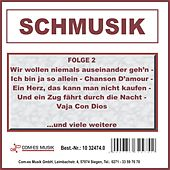 Schmusik, Folge 2 by Various Artists