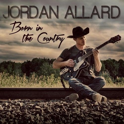 Born in the Country by Jordan Allard