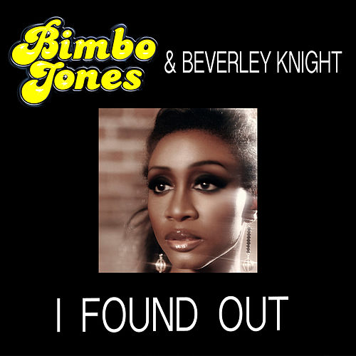 I Found Out by Beverley Knight