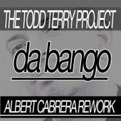 Da Bango (Albert Cabrera Rework) by Todd Terry
