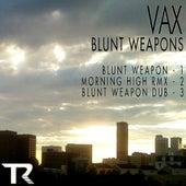 Blunt Weapon de Vax