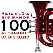 História das Big Bands (Almanaque da Big Band) de Various Artists