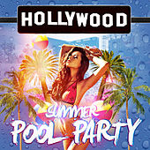 Hollywood Summer Pool Party by Various Artists