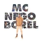 MC Nego do Borel by Nego Do Borel