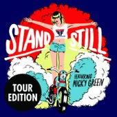 Stand Still (Tour Edition) von Flight Facilities