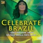 Celebrate Brazil de Various Artists