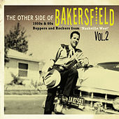 The Other Side Of Bakersfield: Vol. 2 by Various Artists