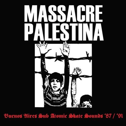 Massacre Palestina '87/'91 de Massacre