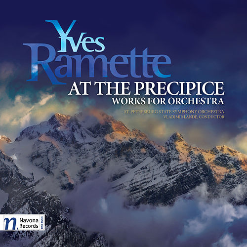 Ramette: At the Precipice by The St. Petersburg State Symphony Orchestra