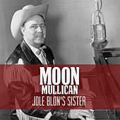 Jole Blon's Sister di Moon Mullican