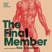 The Final Member (Original Motion Picture Soundtrack) by Rob Simonsen