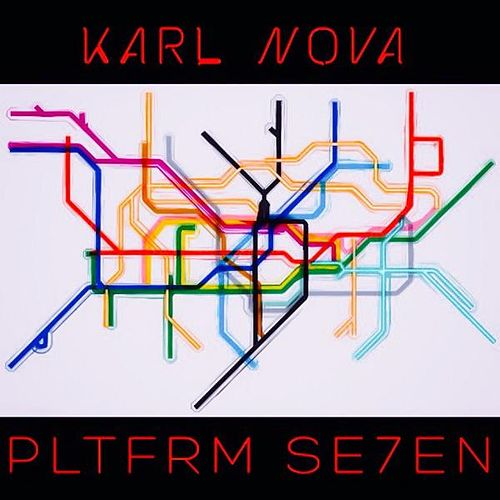 Pltfrm Se7en (Side A) by Karl Nova
