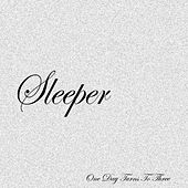One Day Turns to Three EP by Sleeper