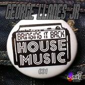 Bringing It Back House Music 001 de Various Artists
