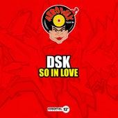 So in Love by DSK