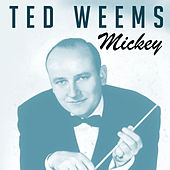 Mickey de Ted Weems
