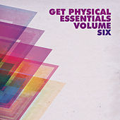 Get Physical Music Presents: Get Physical Essentials, Vol. 6 by Various Artists
