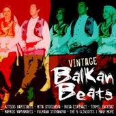 Vintage Balkan Beats by Various Artists