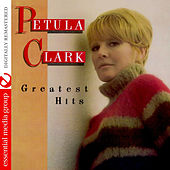 Greatest Hits (Digitally Remastered) by Petula Clark