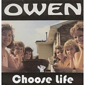 Choose Life by Owen