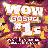 WOW Gospel #1s by Various Artists