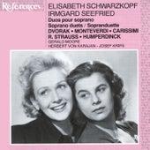 Elisabeth Schwarzkopf & Irmgard Seefried sing Duets by Various Artists