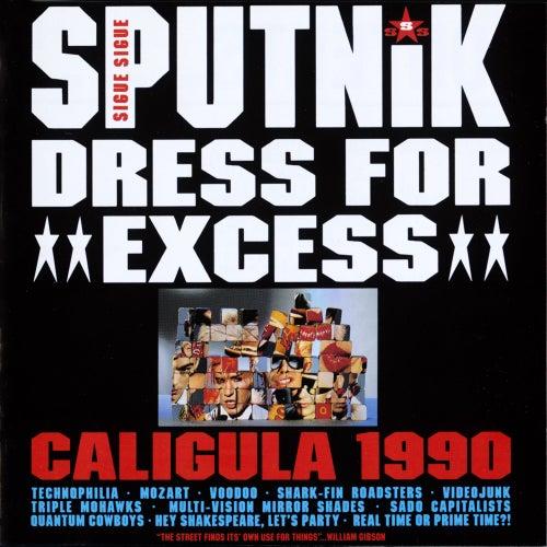 Dress For Excess by Sigue Sigue Sputnik