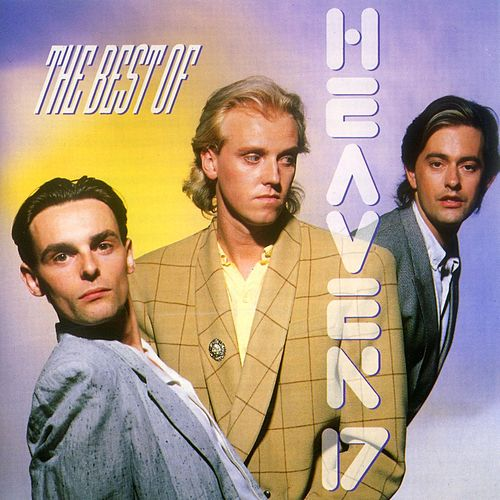 Best Of Heaven 17 by Heaven 17