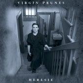 Heresie by Virgin Prunes