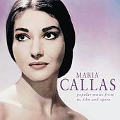 Maria Callas - Popular Music from TV, Films and Opera de Maria Callas