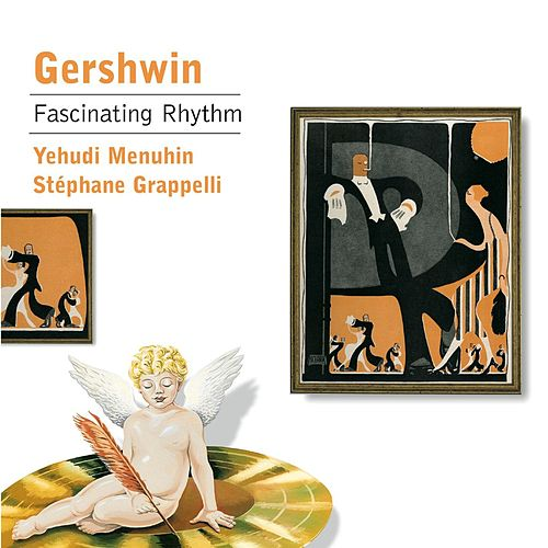 Menuhin and Grappelli play ... Gershwin by Various Artists