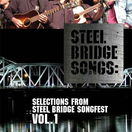 Steel Bridge Songs Vol. 1 by Various Artists