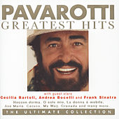 Pavarotti Greatest Hits - The Ultimate Collection von Luciano Pavarotti
