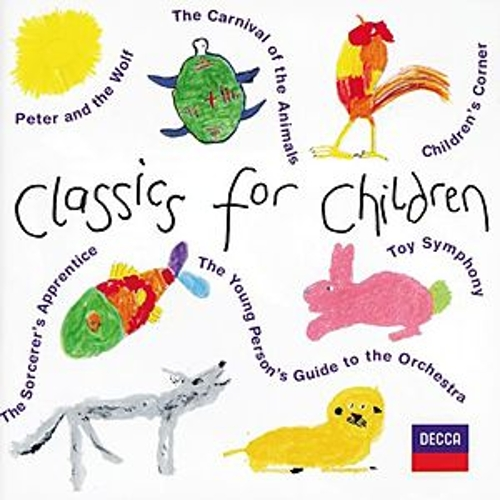 Classics for Children by Various Artists