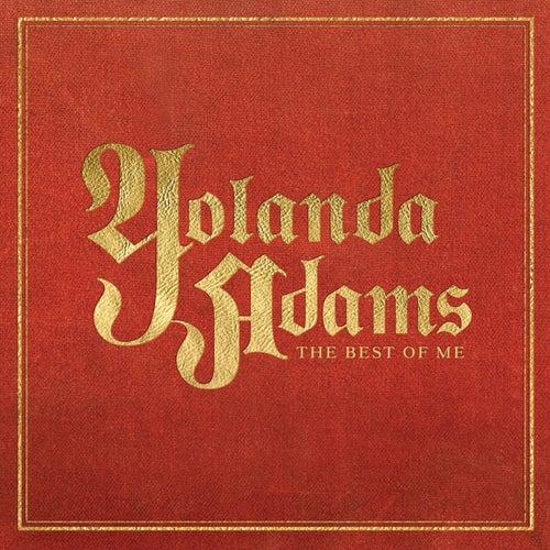 The Best Of Me - Yolanda Adams Greatest Hits by Yolanda Adams