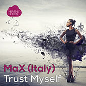 Trust Myself EP by max