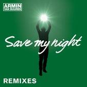 Save My Night (Remixes) de Armin Van Buuren