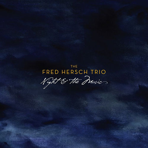 Night & The Music by Fred Hersch