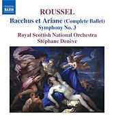 Albert Roussel: Bacchus and Aradne (complete), Suite in F by Royal Scottish National Orchestra