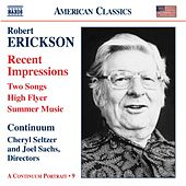 ERICKSON: Orchestral, Chamber and Vocal Music by Various Artists