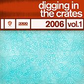 Digging In The Crates: 2006 Vol. 1 de Various Artists
