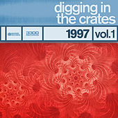 Digging In The Crates: 1997 Vol. 1 by Various Artists