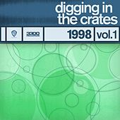 Digging In The Crates: 1998 Vol. 1 by Various Artists