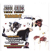 It's Not So Bad After All by Jesse James