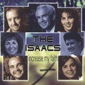 Increase My Faith by The Isaacs