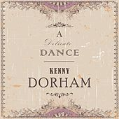A Delicate Dance by Kenny Dorham