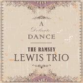 A Delicate Dance von Ramsey Lewis